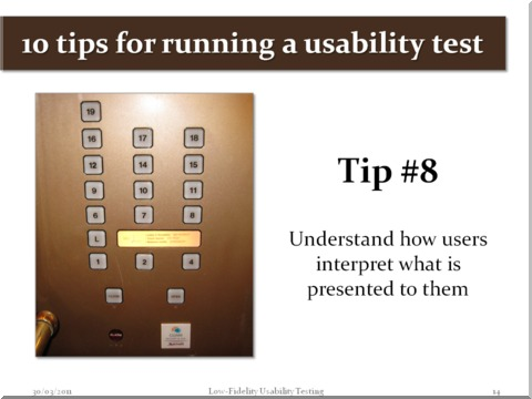 Tip #8 - Understand how users interpret what is presented to them