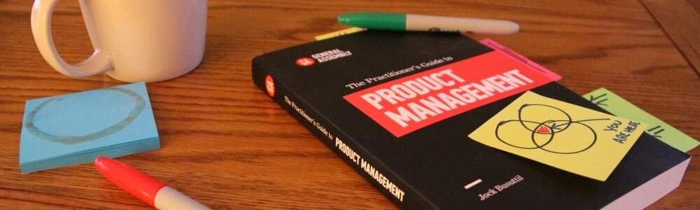 Tools of the product management trade