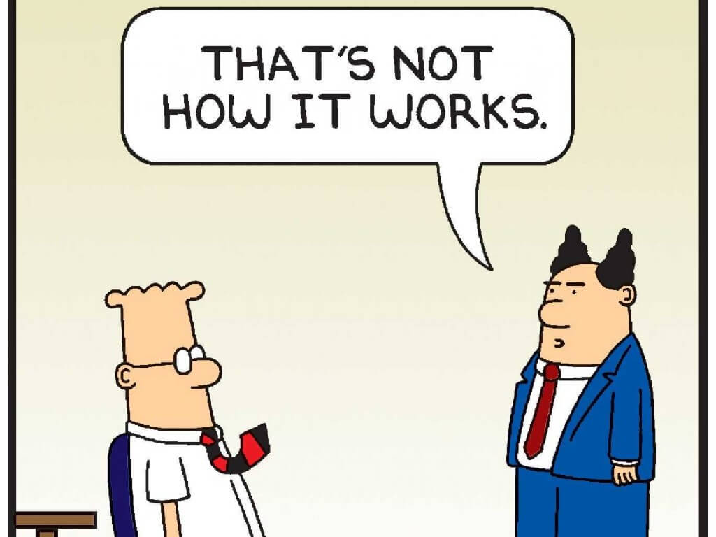 Dilbert - That's not how it works