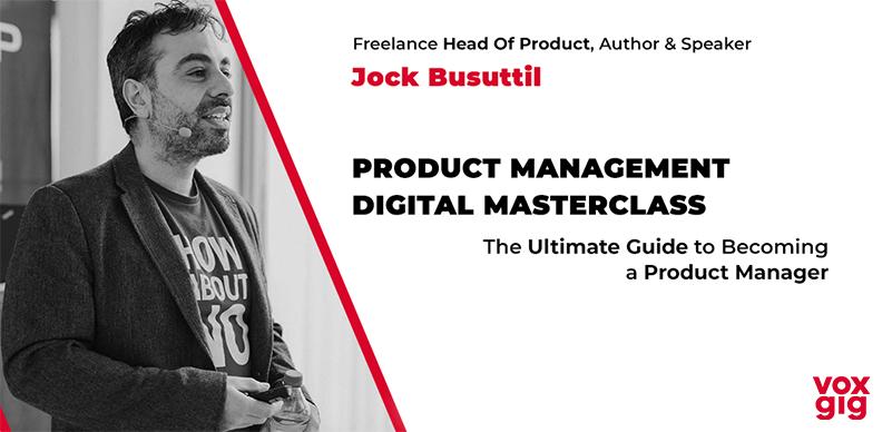 Jock Busuttil's Product Management Digital Masterclass