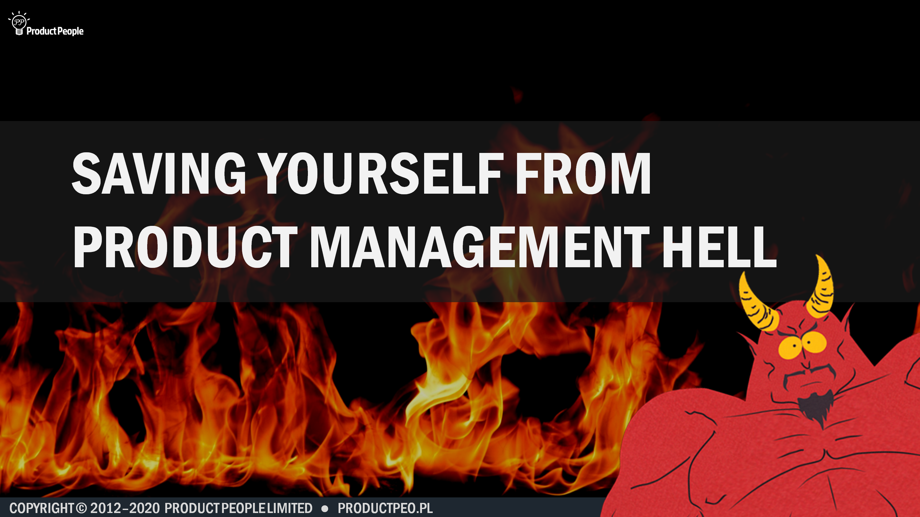 Saving yourself from product management hell
