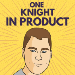 One Knight In Product